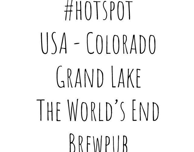 #hotspot | USA Colorado Grand Lake The world's end brewpub